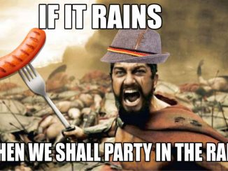EastFallsLocal-oktoberfest-meme-if-it-rains-then-we-shall-party-in-the-rain-no-text-no-sword-1-1024x666.jpg